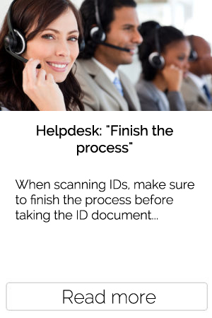 When scanning IDs, make sure to finish the process before taking the ID document...